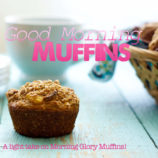 Good Morning Muffins! From diet disaster to yummy goodness.