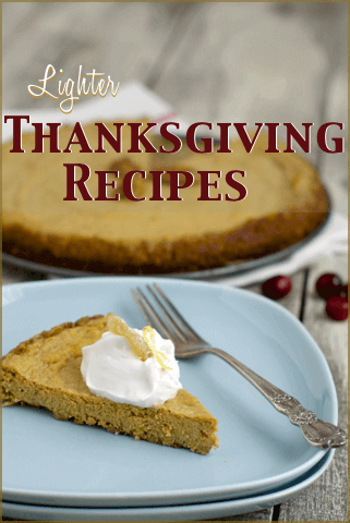 A Collection of Lighter Thanksgiving Recipes
